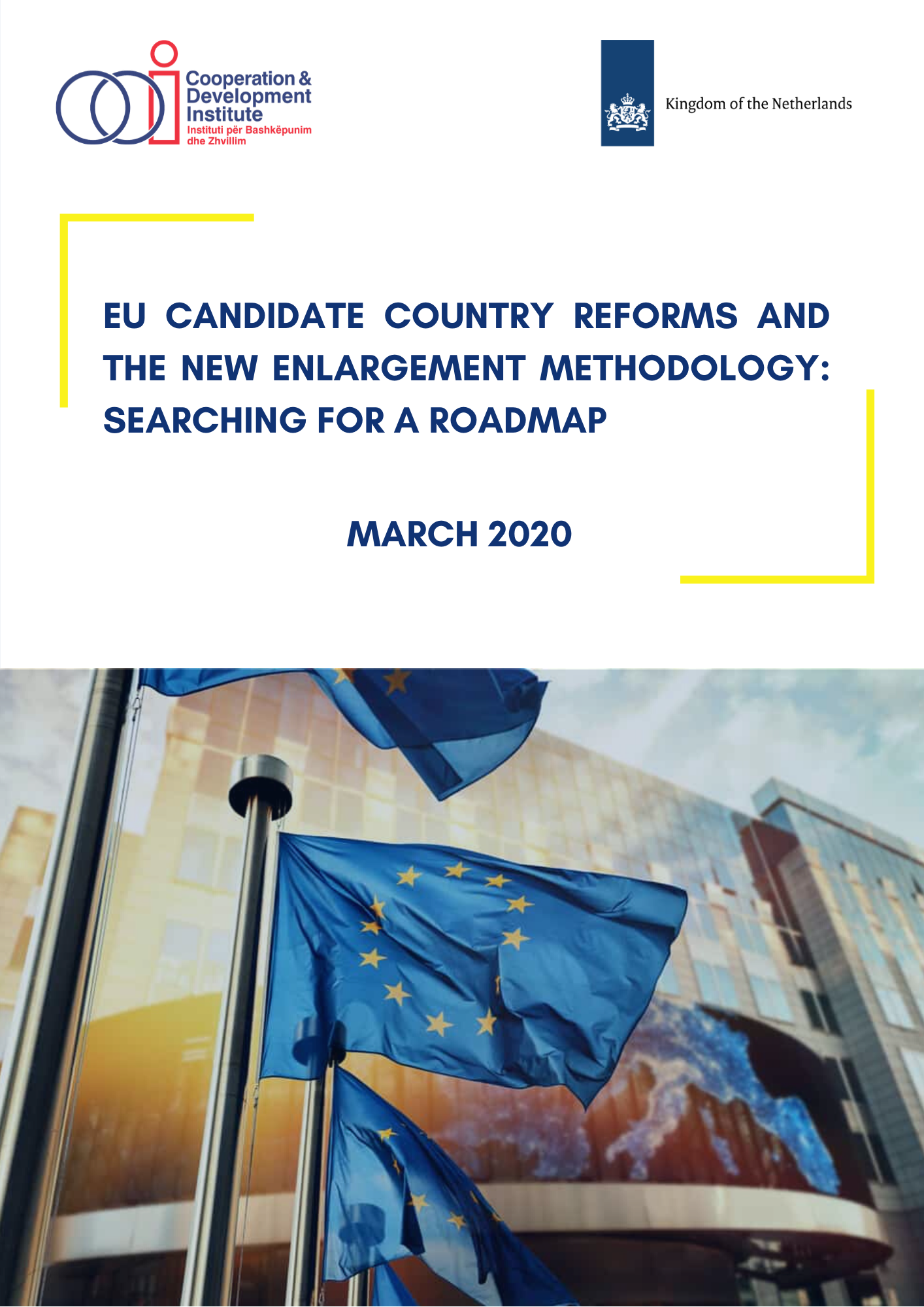 EU Candidate Country Reforms and the New Enlargement Methodology: Searching For a Roadmap