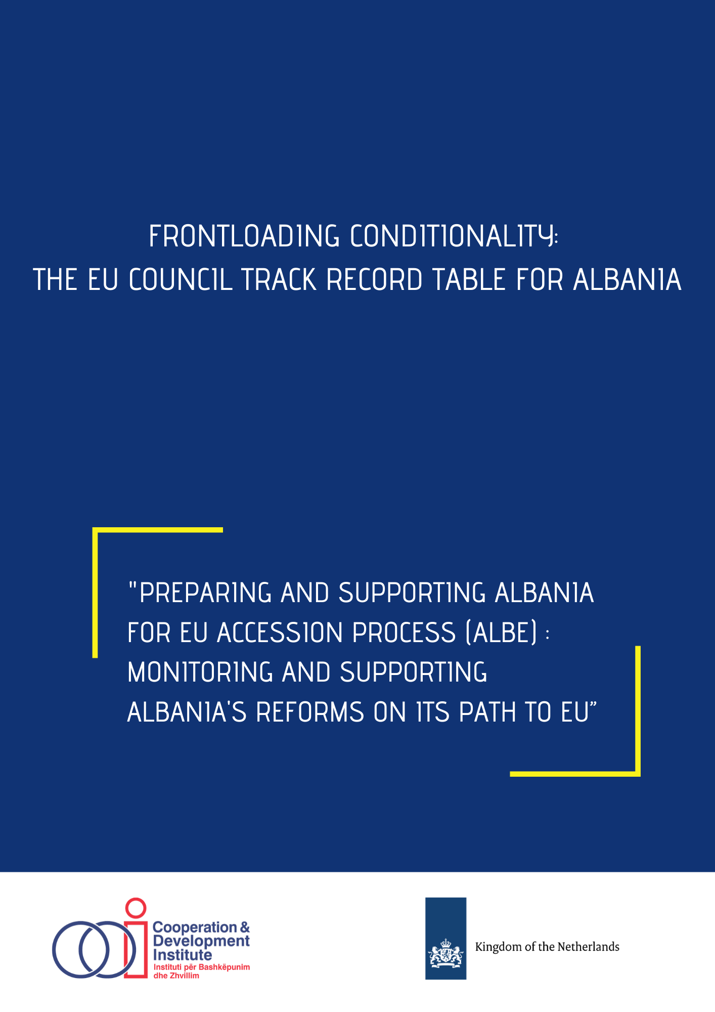 Frontloading Conditionality: The EU Council Track Record Table for Albania