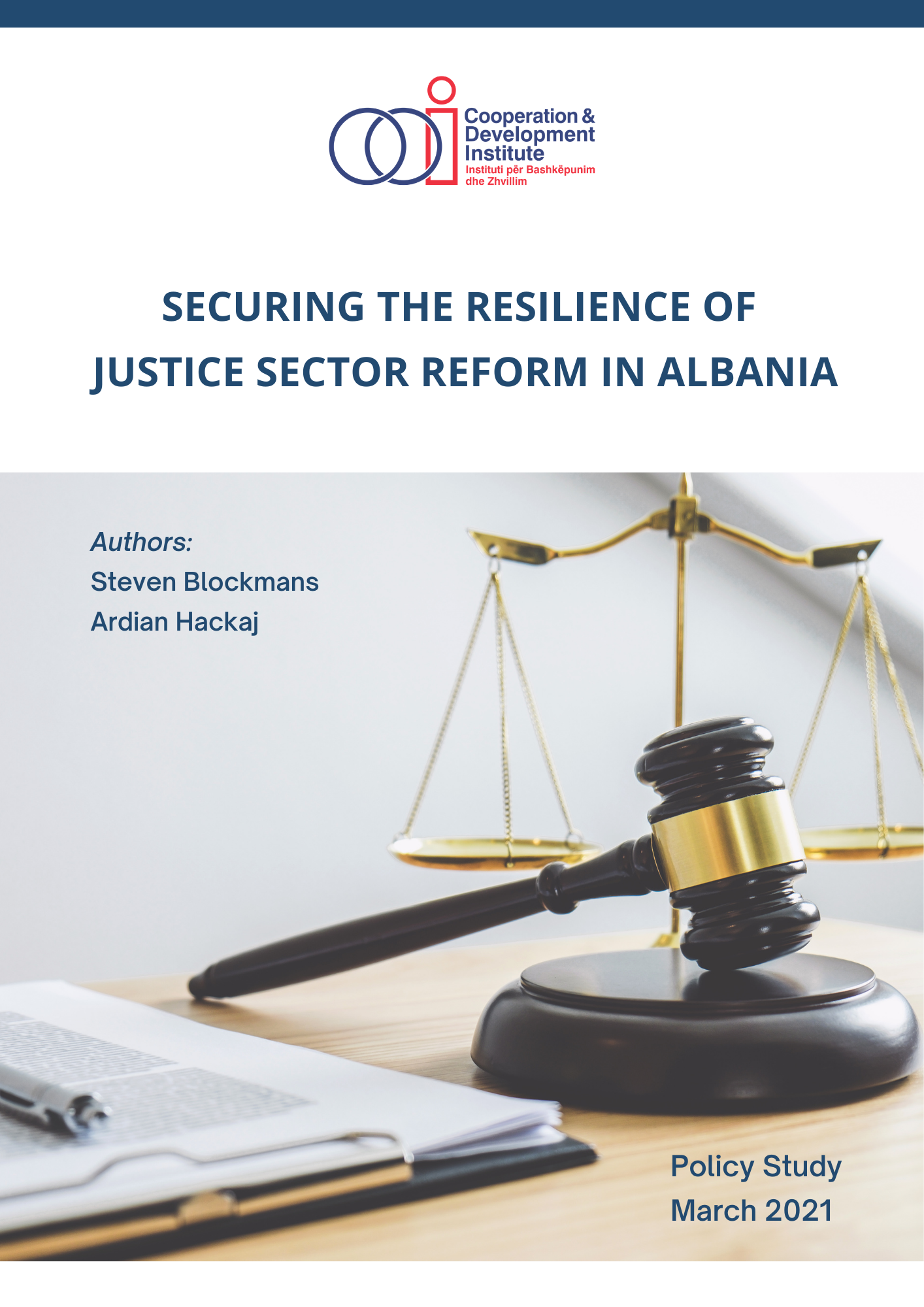 Securing the Resilience of Justice Sector Reform in Albania