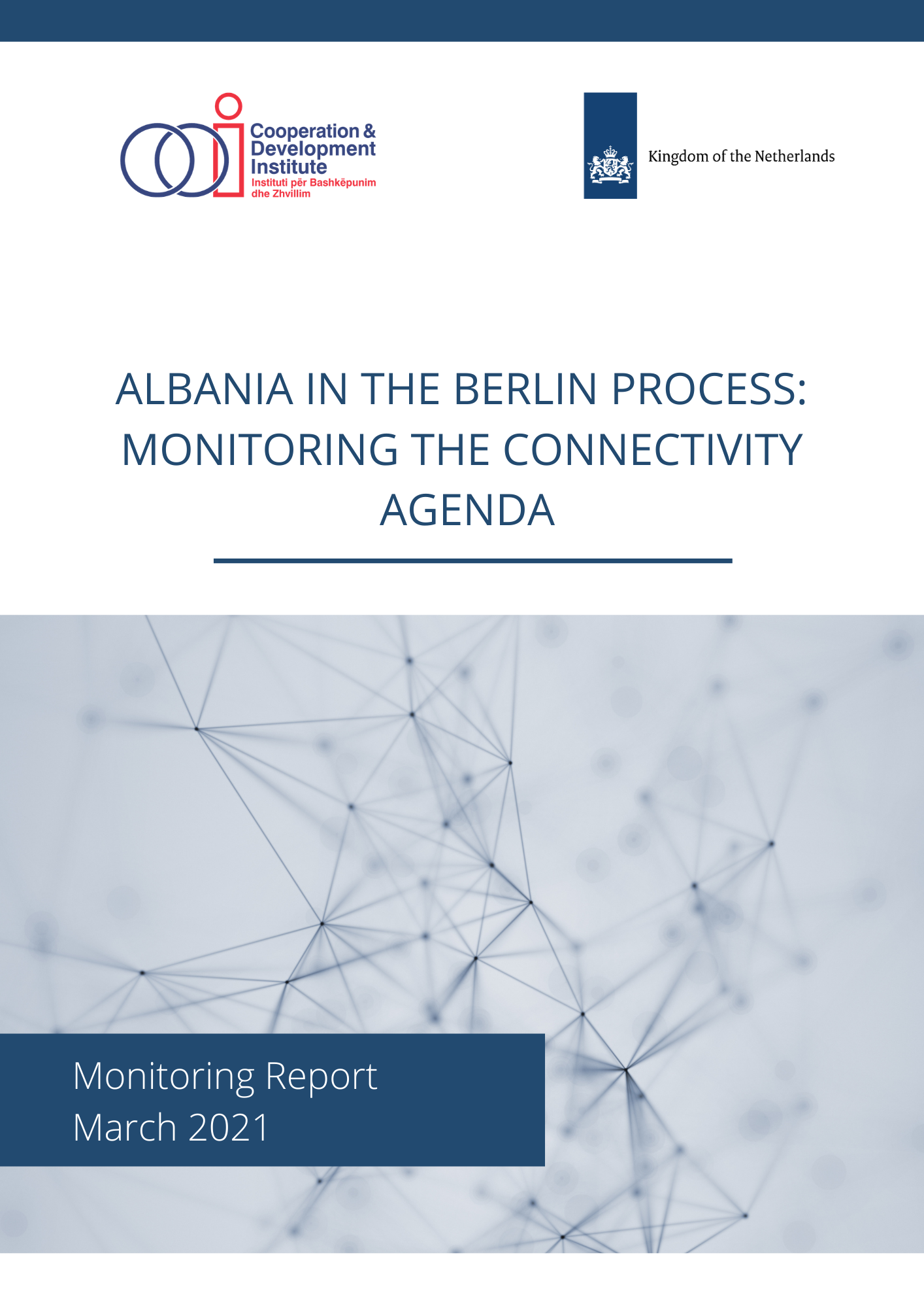 Albania in the Berlin Process: Monitoring the Connectivity Agenda