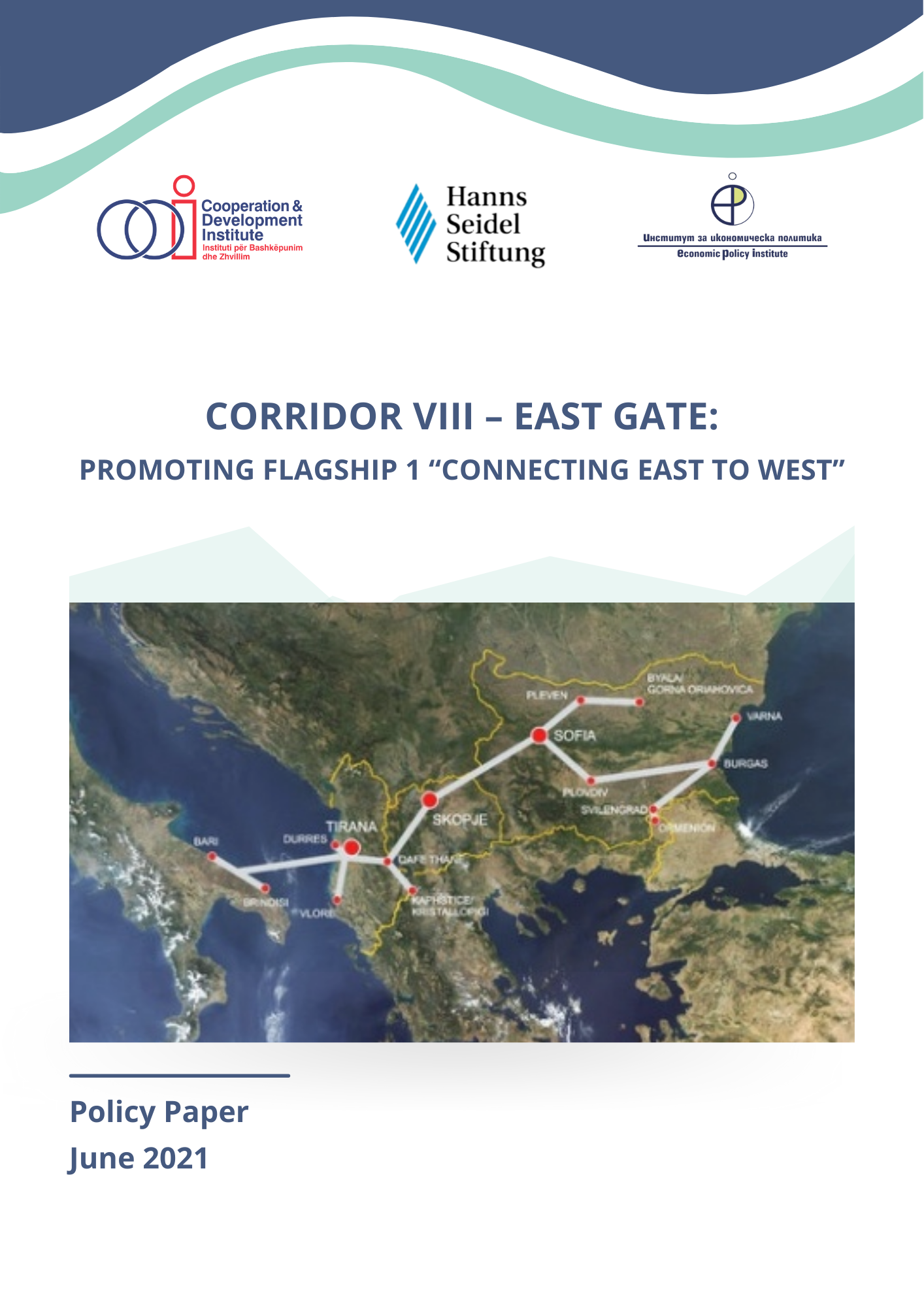 """Corridor VIII – East Gate : Promoting Flagship 1 """"Connecting East to West"""""""